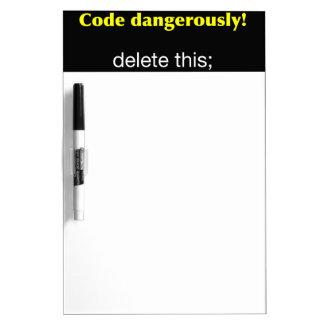 Code Dangerously Dry-Erase Board