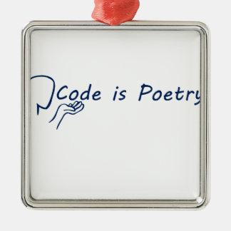 Code is Poetry Metal Ornament