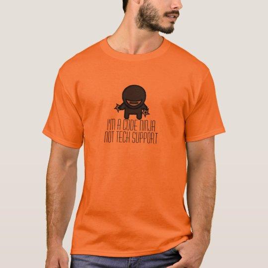 Code ninja not Tech Support T-shirt