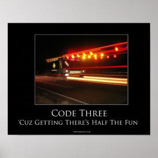 Code Three Motivational Poster