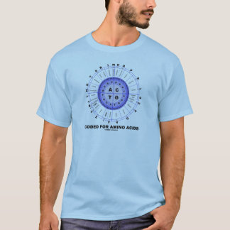 Coded For Amino Acids (Genetic Code DNA) T-Shirt