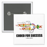 Coded For Success (DNA Replication) Pinback Button