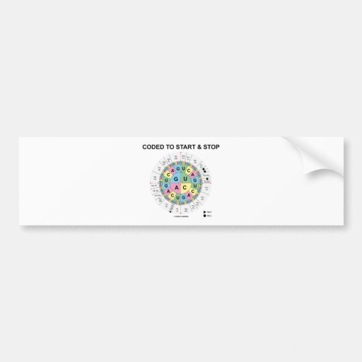 Coded To Start And Stop (Codon Wheel) Bumper Stickers