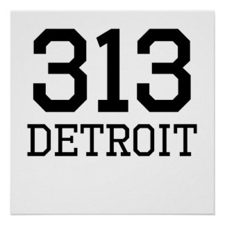 Código de área de Detroit 313 Poster
