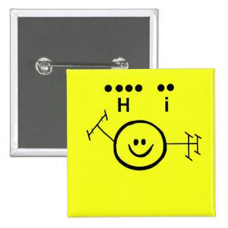 """Código Morse feliz """"hola"""" botón del amarillo del j Pin Cuadrado"""