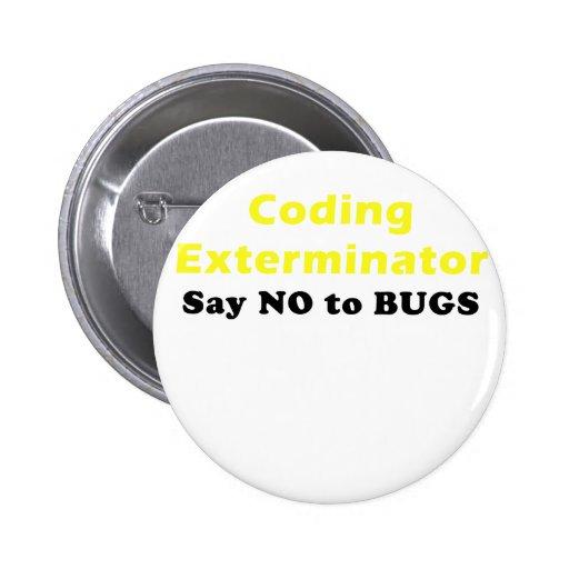 Coding Exterminator Say No to Bugs Pin