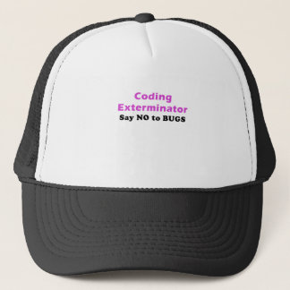 Coding Exterminator Say No to Bugs Trucker Hat