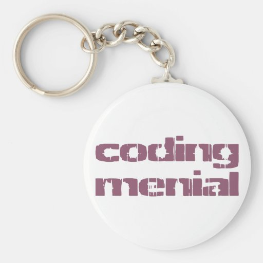 coding menial keychain