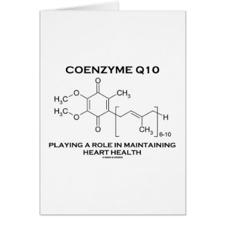Coenzyme Q10 Playing A Role Maintaining Heart Greeting Card