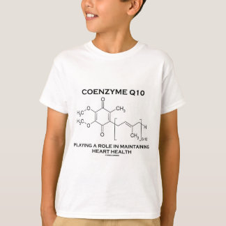 Coenzyme Q10 Playing A Role Maintaining Heart T-Shirt