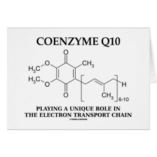 Coenzyme Q10 Unique Role Electron Transport Chain Greeting Card