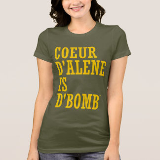 Coeur d'Alene Is d'Bomb Left Justified T-Shirt