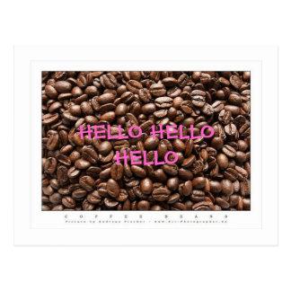 COFFE BEANS PIX, HELLO HELLO HELLO POSTCARD