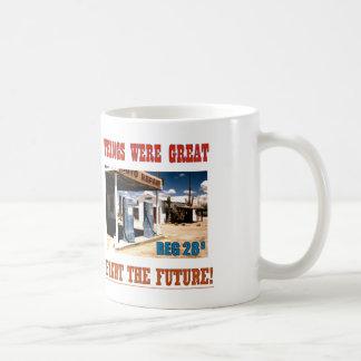 Coffe Was a Deal Too! Coffee Mug