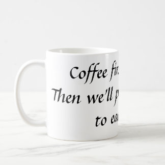 Coffee 1st coffee mug