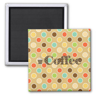 Coffee 2 Inch Square Magnet