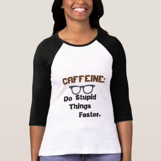 Coffee 3/4 sleeves quote TEE