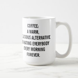 Coffee: A Warm Delicious Alternative to Hate