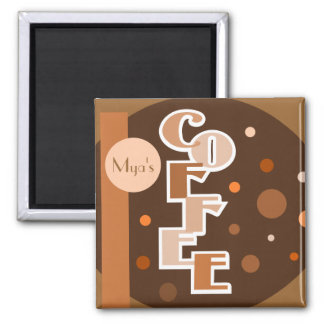 Coffee add your name 2 inch square magnet