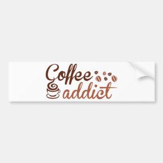 Coffee Addict Bumper Sticker