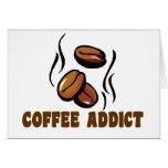Coffee Addict Greeting Cards