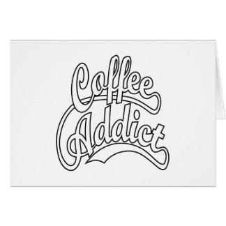 Coffee Addict in Black Card