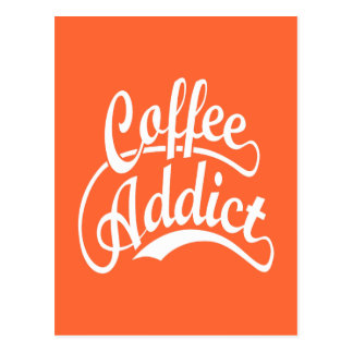 Coffee Addict in White Postcard