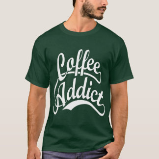 Coffee Addict in White T-Shirt