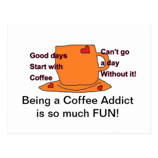 Coffee Addict Post card