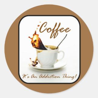 Coffee Addiction Round Sticker
