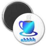 Coffee ahhhh refrigerator magnet
