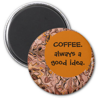 coffee always a good idea refrigerator magnets