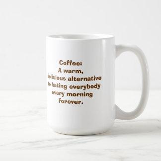 Coffee An Alternative to Hating People MUG