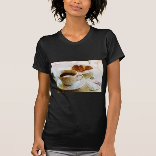 Coffee and a Croissant at the Cafe T-Shirt