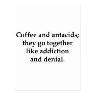 Coffee and antacids, they go together postcard