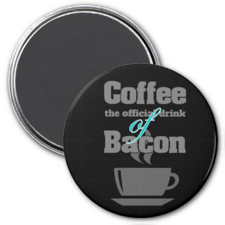coffee and bacon 3 inch round magnet
