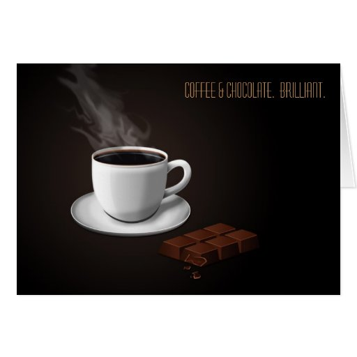 Coffee and Chocolate = Brilliance Note Cards