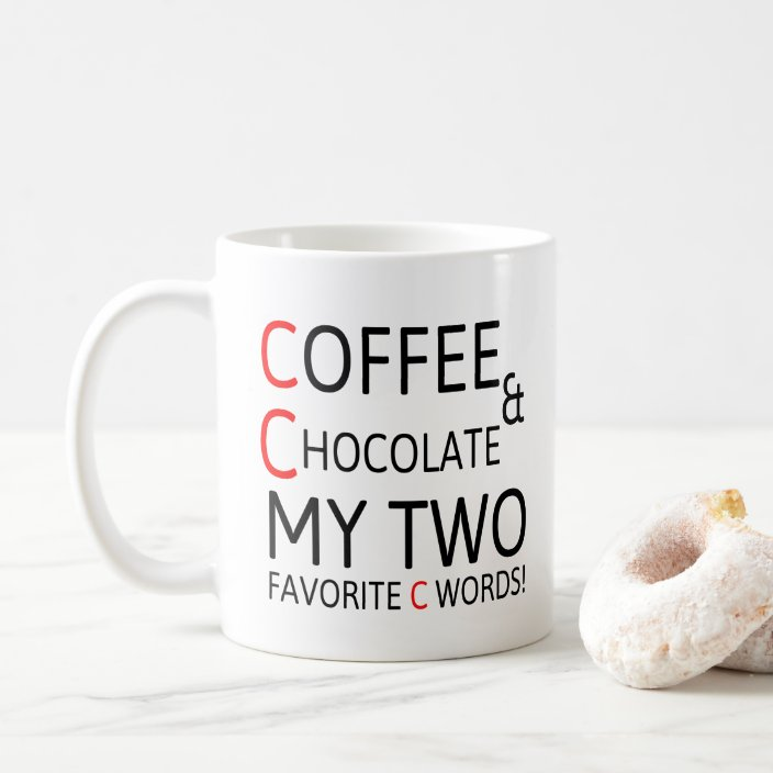 Coffee And Chocolate Cute Coffee Quotes Gift Ideas Coffee Mug Zazzle Com