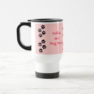 Coffee and Dog Hair Pink Travel Mug