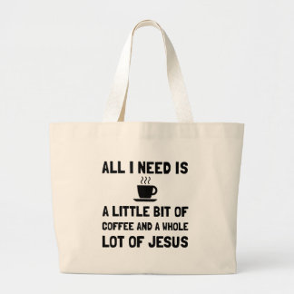 Coffee And Jesus Large Tote Bag