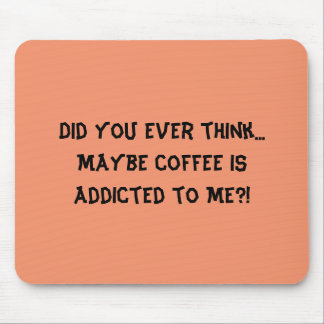 Coffee and me! mouse pad