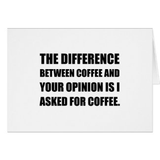 Coffee And Opinion Card