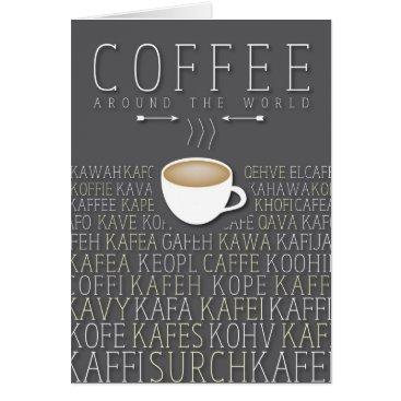 Coffee Themed Coffee Around the World Languages Card