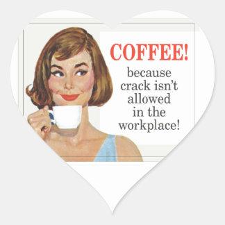 Coffee because crack isn't allowed heart sticker