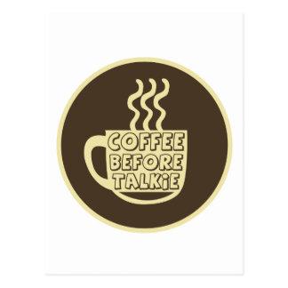 Coffee before talkie, Coffee shirt, Coffee product Postcard