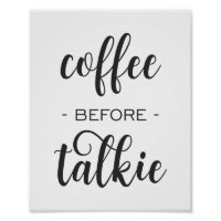 Coffee Before Talkie Funny Kitchen Wall Art Poster