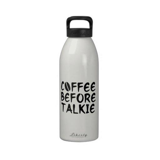 Coffee Before Talkie Water Bottle