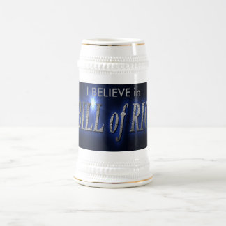 coffee bill of rights , I BELIEVE in 18 Oz Beer Stein