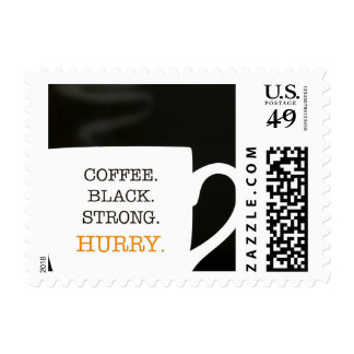 Coffee. Black. Strong. Hurry. Postage