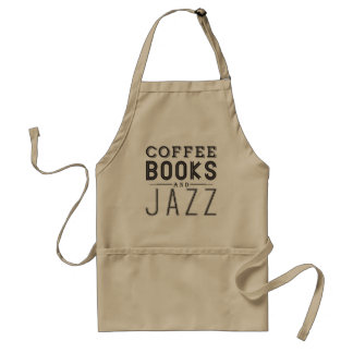 Coffee,Books and Jazz Adult Apron